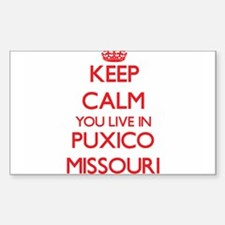 Keep calm you live in Puxico Missouri Decal