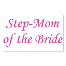 Step-Mom of the Bride Rectangle Decal