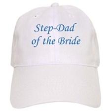 Step-Dad of the Bride Baseball Cap