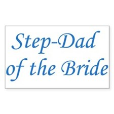 Step-Dad of the Bride Rectangle Decal