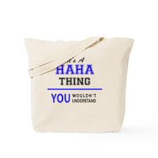 Funny Haha Tote Bag