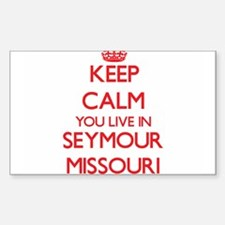 Keep calm you live in Seymour Missouri Decal