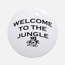 WELCOME TO THE JUNGLE Ornament (Round)