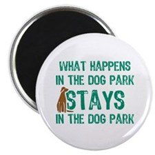 Stays In The Dog Park Magnet