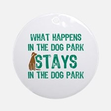 Stays In The Dog Park Ornament (Round)