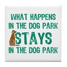 Stays In The Dog Park Tile Coaster
