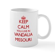 Keep calm you live in Vandalia Missouri Mugs