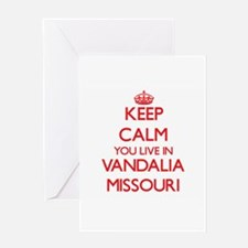 Keep calm you live in Vandalia Miss Greeting Cards