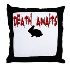 Death Awaits - Rabbit Throw Pillow