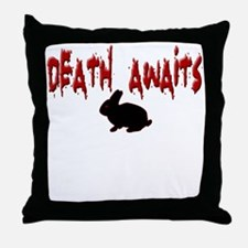 Death Awaits - Rabbit Throw Pillow