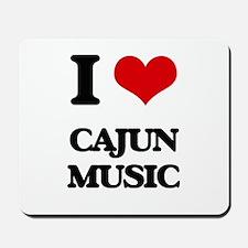 I Love CAJUN MUSIC Mousepad