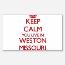 Keep calm you live in Weston Missouri Decal