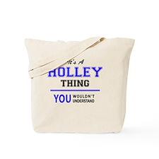 Cute Holley Tote Bag