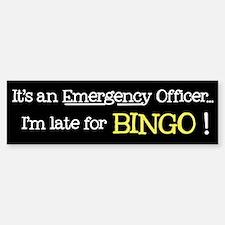 Bingo Emergency - Bumper Bumper Bumper Sticker