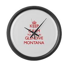 Keep calm you live in Glendive Mo Large Wall Clock