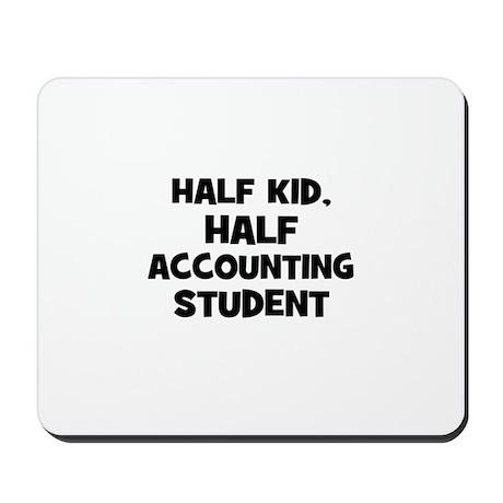 Half Kid, Half accounting Stu Mousepad