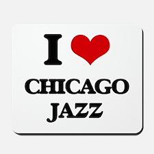 I Love CHICAGO JAZZ Mousepad