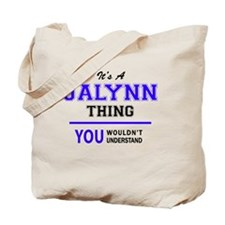 Cute Jalynn Tote Bag