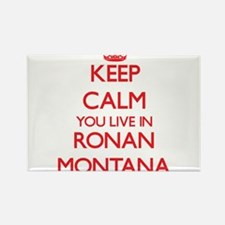 Keep calm you live in Ronan Montana Magnets