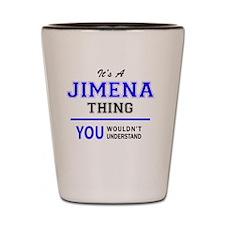 Funny Jimena Shot Glass