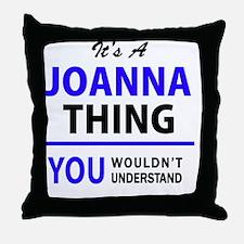 Funny Joanna Throw Pillow