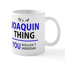 Funny Joaquin Mug
