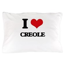 I Love CREOLE Pillow Case