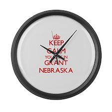 Keep calm you live in Grant Nebra Large Wall Clock