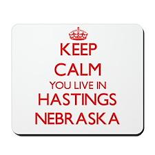 Keep calm you live in Hastings Nebraska Mousepad