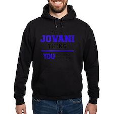 Cute Jovani Hoodie