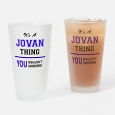 Cute Jovan Drinking Glass