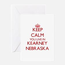 Keep calm you live in Kearney Nebra Greeting Cards