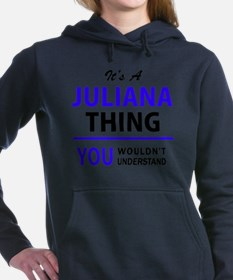 Unique Juliana Women's Hooded Sweatshirt