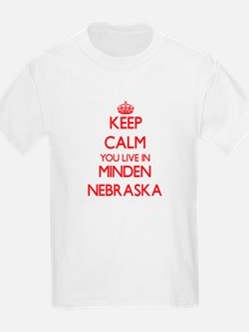 Keep calm you live in Minden Nebraska T-Shirt