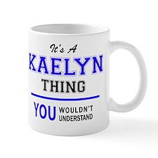 Funny Kaelyn Mug