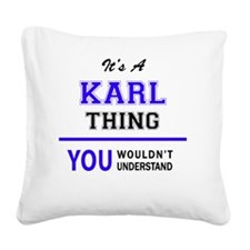 Unique Karl Square Canvas Pillow