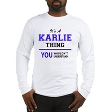 Funny Karlie Long Sleeve T-Shirt