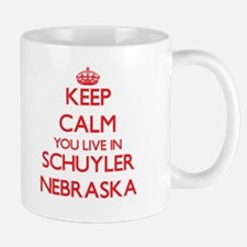Keep calm you live in Schuyler Nebraska Mugs