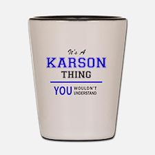 Cute Karson Shot Glass