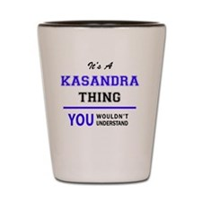 Cute Kasandra Shot Glass
