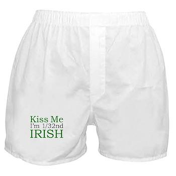 Kiss Me I'm 1/32nd Irish Boxer Shorts