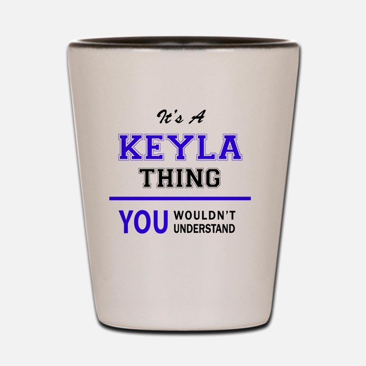 Cute Keyla Shot Glass