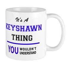 Cute Keyshawn Mug