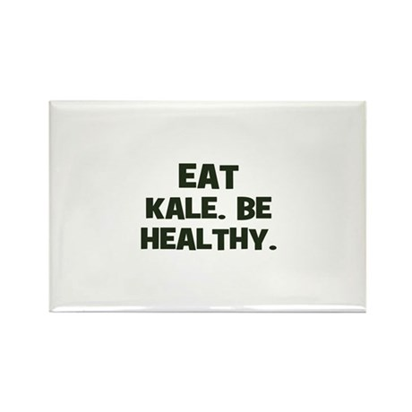 eat kale. be healthy. Rectangle Magnet (100 pack)