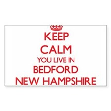 Keep calm you live in Bedford New Hampshir Decal