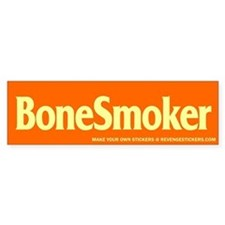 Bone Smoker - Revenge Bumper Sticker