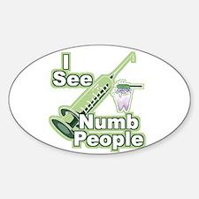 I See NUMB People! Novocaine Oval Decal