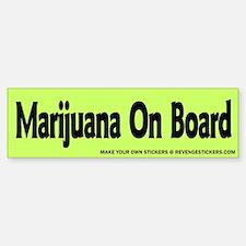 Marijauna On Board - Revenge Bumper Stickers