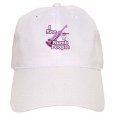 I See NUMB People! Hygienists Baseball Cap