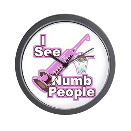 I See Numb People Hygienists Wall Clock By Mblemz